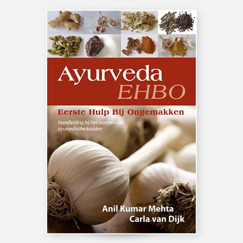 Ayurveda EHBO boek | Dhr. Anil K. Mehta (GAMS)