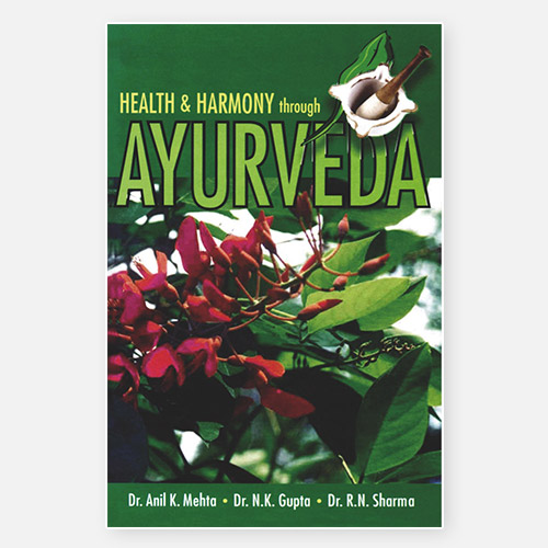 Health and Harmony Through Ayurveda - Book | Dr. Anil K. Mehta